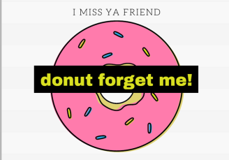 Donut Forget Me